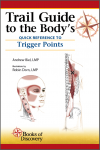 Trail Guide to the Body's – Quick Reference to Trigger Points